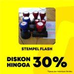 PROMO Diskon Hingga 30% Stempel Flash